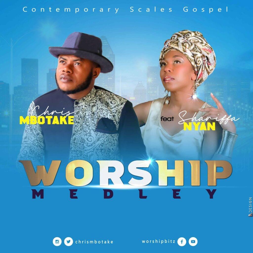 Worship_Medley---Chris-Mbotake_ft_Shariffa_zeelah-music